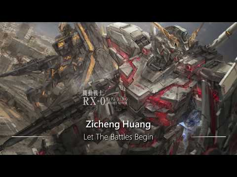 World's Most Epic Music Ever: Let the Battles Begin (Zicheng Huang)