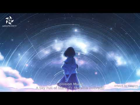 """""""A Sky Full of Stars"""" (Ft. Merethe Soltvedt) by Collision Music 