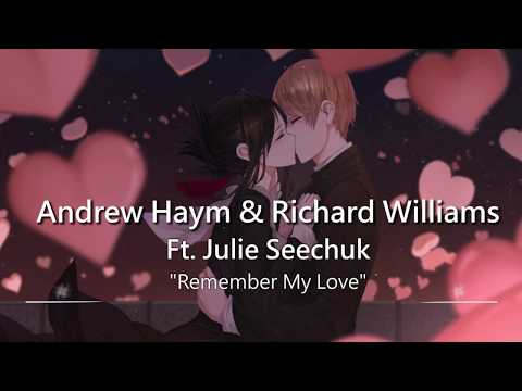 World's Most Beautiful Music: Remember My Love by Andrew Haym & Richard Williams ft. Julie Seechuk