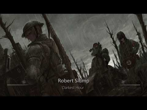 World's Most Epic Music Ever: Darkest Hour by Robert Slump