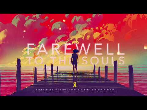 """""""FAREWELL TO THE SOULS"""" (Sewol Ferry Disaster Tribute)"""