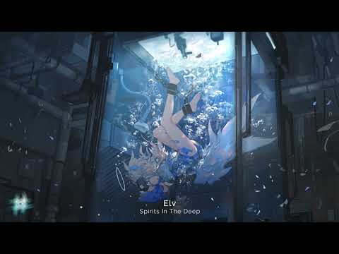Spirits In The Deep by Elv | Most Emotional Atmospheric Ambient Music Ever