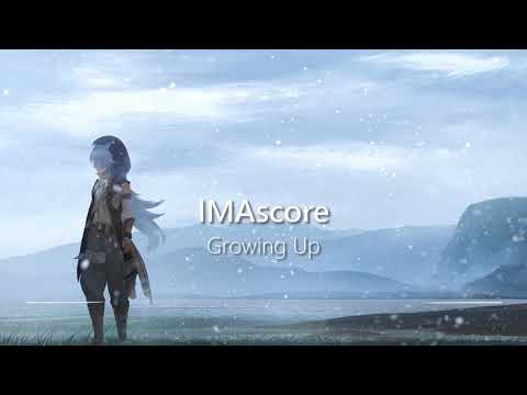 """""""Growing Up"""" by IMAscore 